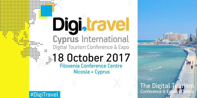2nd Digi.travel Cyprus International Conference & Expo 2017 CYPRUS CYPRUSINNO event events