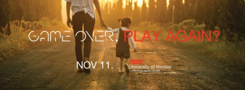 TEDx University of Nicosia – Game over. Play again?