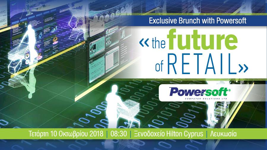 The Future of Retail - by Powersoft cyprus cyprusinno event events