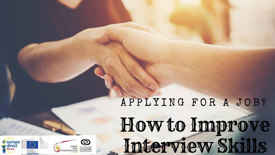 Applying for A Job? How To Improve the Interview Skills Workshop cyprus cyprusinno