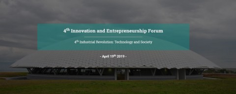 4th Innovation and Entrepreneurship Forum (IEF 2019)