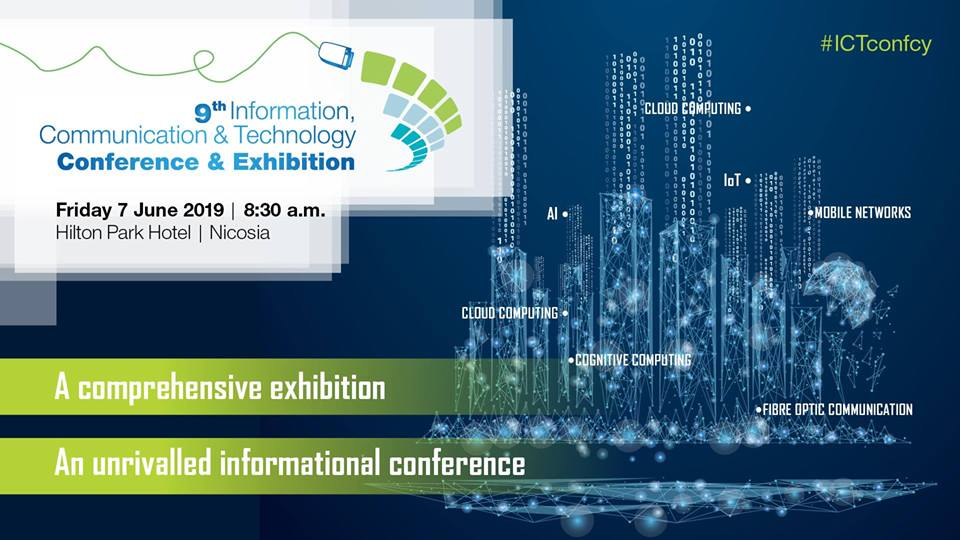 9th Information & Communication Technology Conference&Exhibition cyprus cyprusinno event events