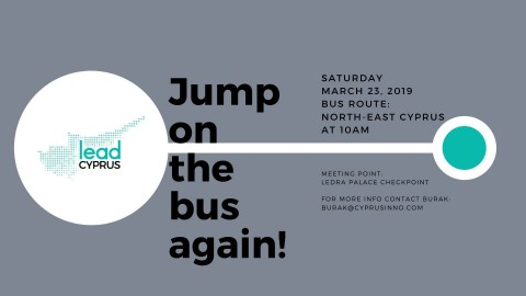 Jump on the Bus! North-East Cyprus Edition (Powered by LEAD Cyprus)