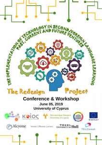 "ReDesign Project. Conference & Workshop ""The Implementation of Technology in Second:Foreign Language Learning- Past, Current and Future Ventures"". cyprus cyprusinno event events"