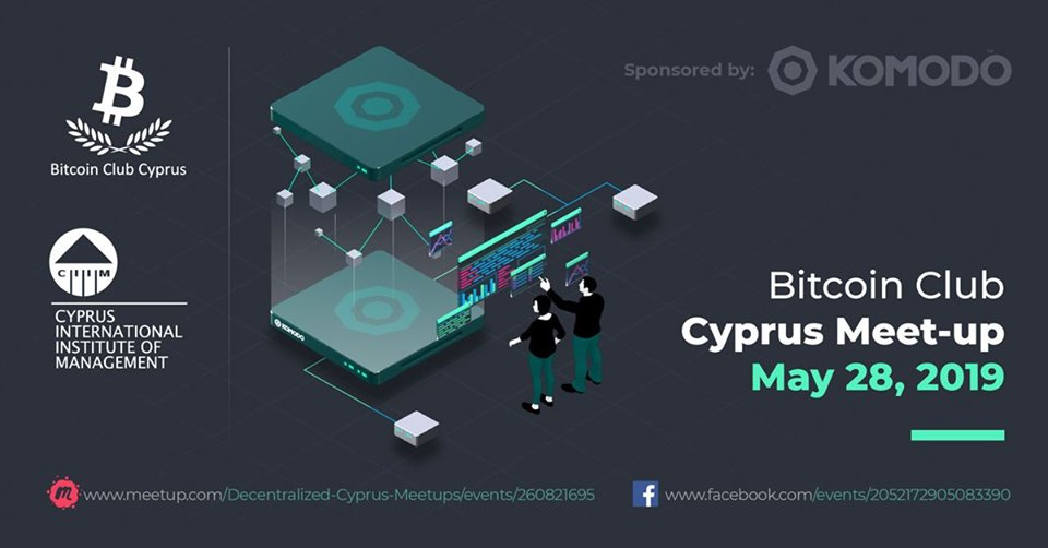 Bitcoin Club Cyprus meet-up on May 28 (Sponsored by Komodo) cyprusinno event events